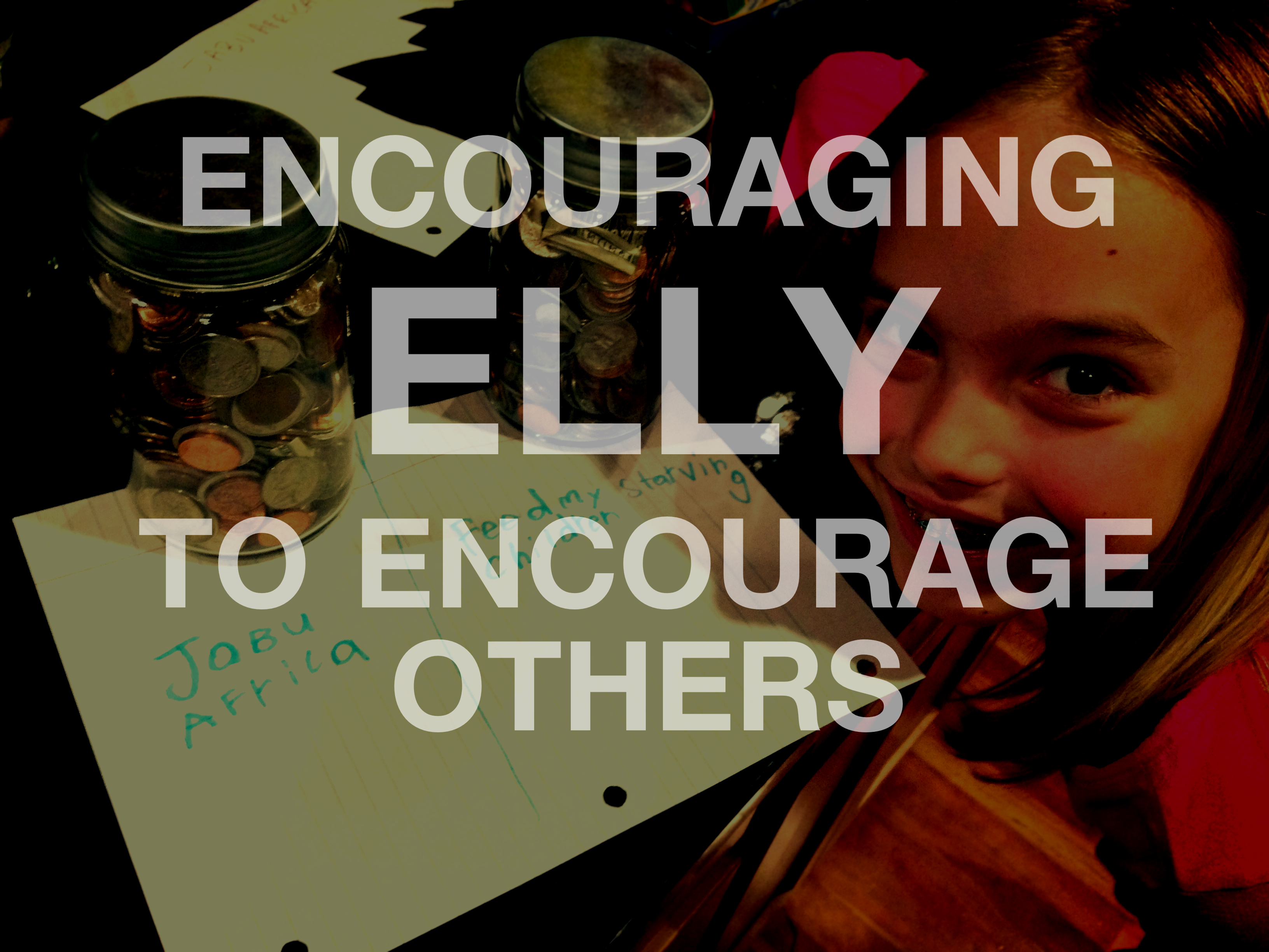 Encouraging Elly to Encourage Others…