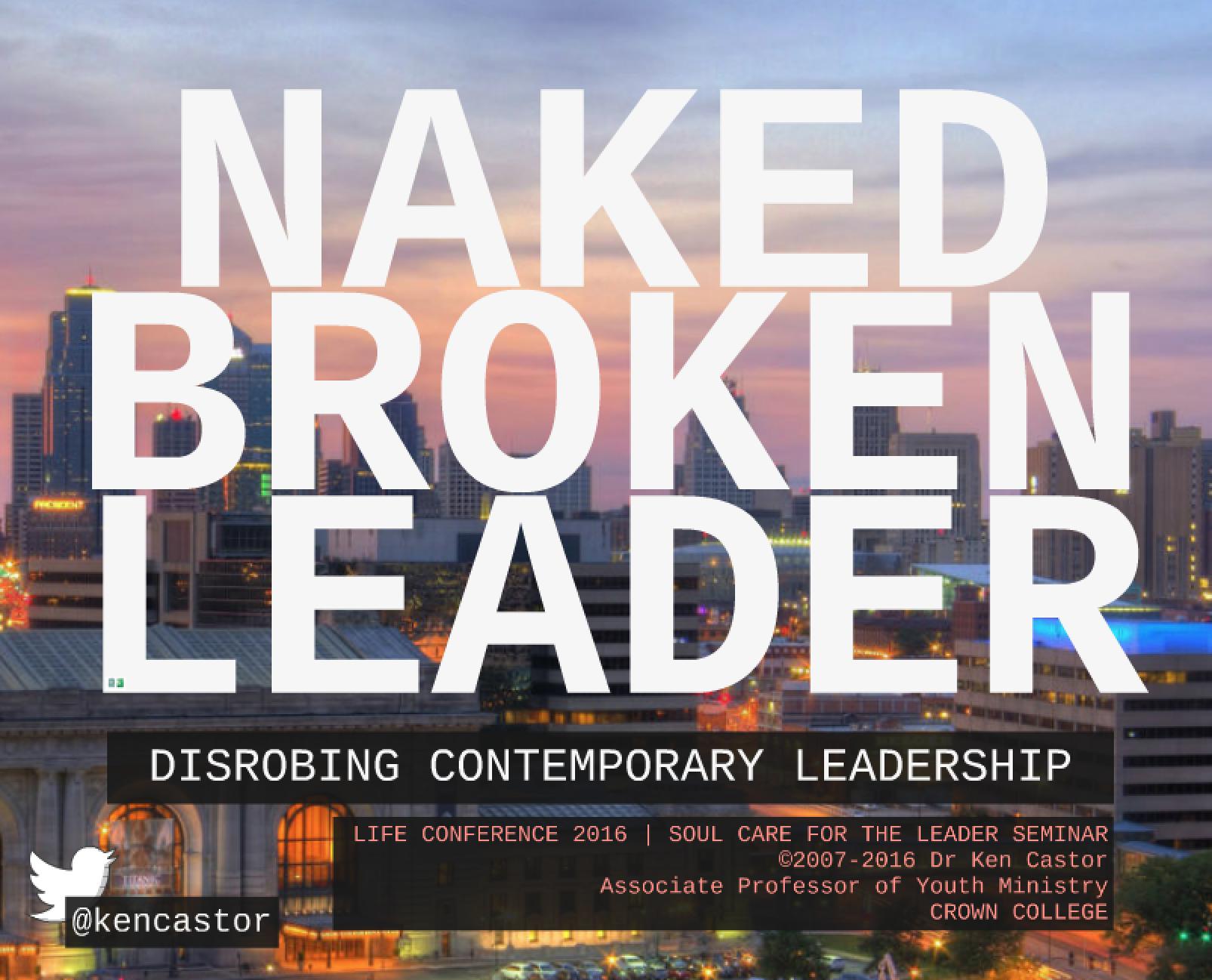 LIFE 2016 Workshop – Naked Broken Leader